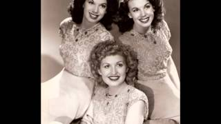 The Dinning Sisters  - I Wonder Where You Are Tonight (c.1942).