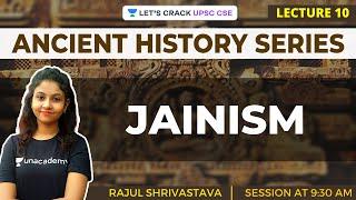 L9: Jainism | Ancient History for UPSC CSE/IAS | Rajul Shrivastava