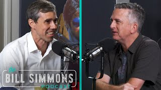Beto O'Rourke Interview   The Bill Simmons Podcast   The Ringer