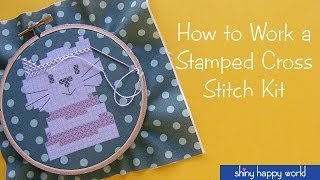 How To Work A Stamped Cross Stitch Kit