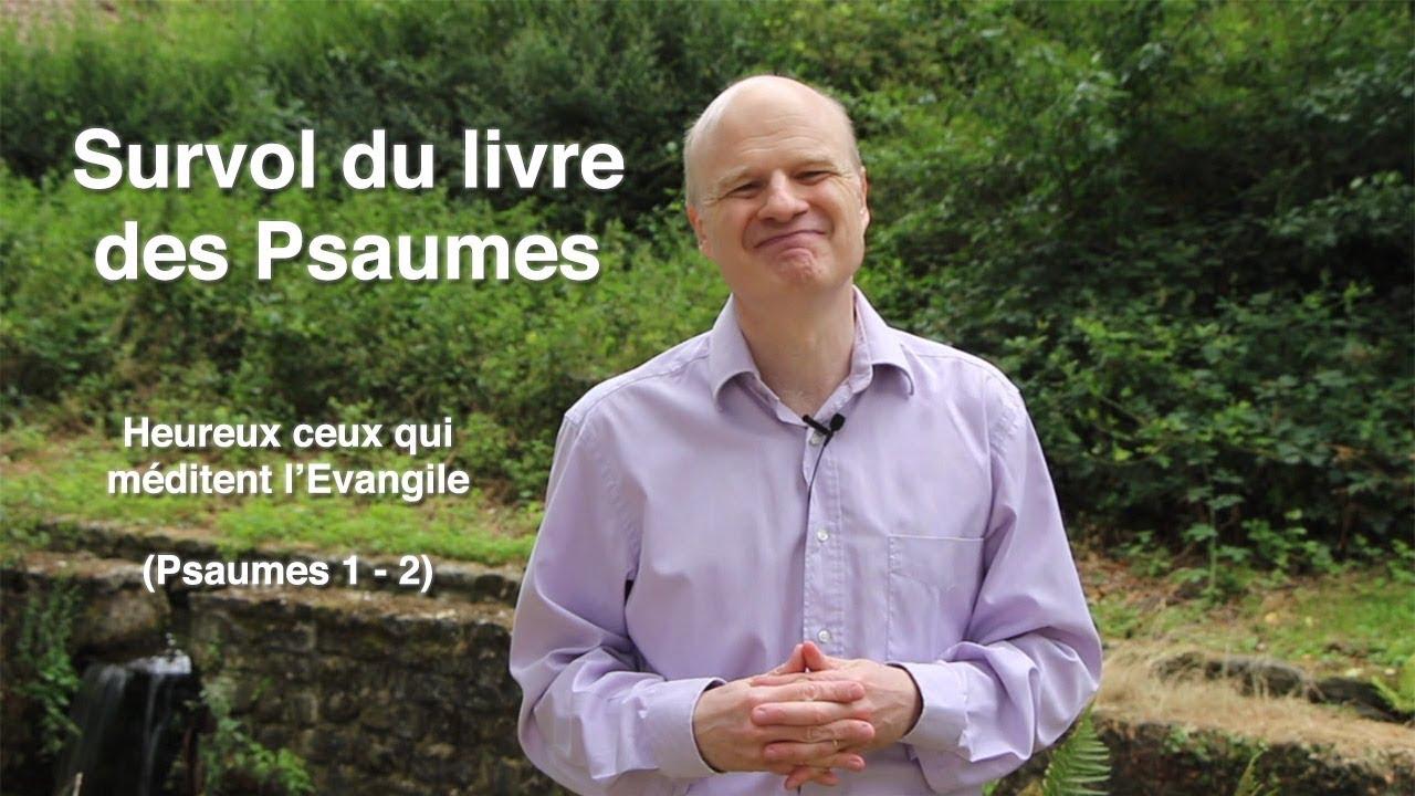 Heureux ceux qui méditent l'Evangile ! (Ps 1-2)