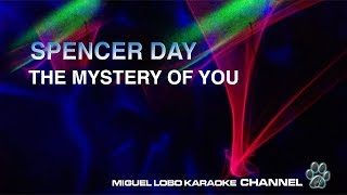 SPENCER DAY - MYSTERY OF YOU - [Karaoke]  Miguel Lobo