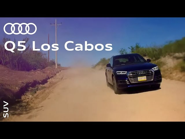 The all-new Audi Q5: Los Cabos, Mexico