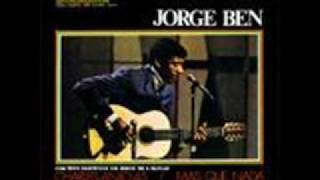 Jorge Ben - Pais Tropical / Fio Maravilha / Taj Mahal