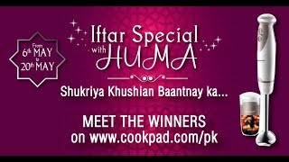 Winner Announcement Of Contest Iftar Special with HUMA by (HUMA IN THE KITCHEN)
