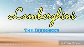 Lamberghini - The Doorbeen || Lyrics