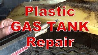 Plastic Gas Tank Repair 100% Fixed
