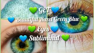 💙 Get Beautiful Hazel Green Blue Eyes 💙 Extremely Powerful Forced Subliminal∆||•
