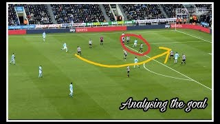 Analysing the goal   Newcastle United 0-1 Manchester City