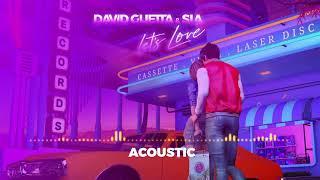David Guetta & Sia - Let's Love (Acoustic)