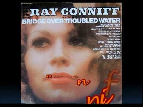 Raindrops Keep Fallin' On My Head (Song) by Ray Conniff