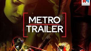 Metro Telugu Movie Trailer