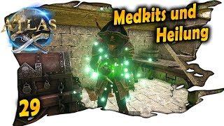 ATLAS deutsch ☠️ 29 - Medkits und Heilung | ATLAS deutsch german gameplay