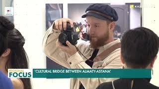 'Cultural bridge between Almaty-Astana'
