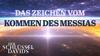 Das Zeichen vom Kommen des Messias