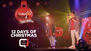 """Coke Studio Homecoming Christmas: """"12 Days of Christmas"""""""