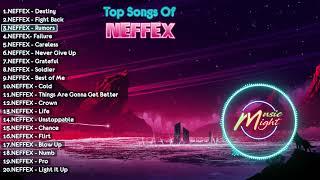 Top 20 Songs Of Neffex  Best Songs Of Neffex  Neffex 2019