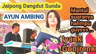 AYUN AMBING || ORGEN || JAIPONG DANGDUT SUNDA || ALFIRA NADA