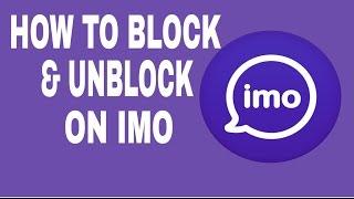 """How to block & unblock on imo [tutorial] '"""" SEO"""" 2017  imo par kaise block karen?"""