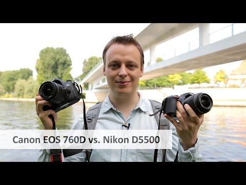 Canon EOS 760D vs Nikon D5500 - Auf der Suche nach der besten Einsteiger-DSLR [Deutsch]