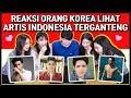 REAKSI CEWEK CANTIK KOREA LIHAT ARTIS INDONESIA TERGANTENG KOREAN REACTION