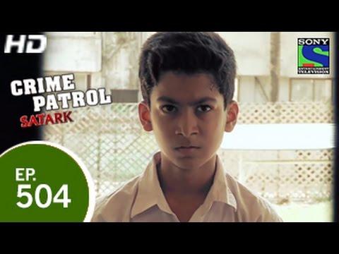 Crime Patrol - Purani Dushmani - क्राइम पेट्रोल सतर्क - Episode 504 - 8th May 2015