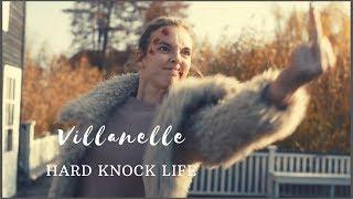 Villanelle || Killing Eve || Hard Knock Life