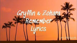 Gryffin With ZOHARA   Remember ( Lyric Video )