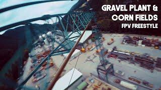 Gravel plant & Corn fields | FPV Freestyle
