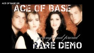 Ace Of Base - Young and Proud Demo HQ