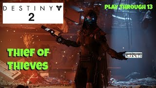 DESTINY 2! Thief Of Thieves: Recover Tools & Find Fallen Cache! Walkthrough 13