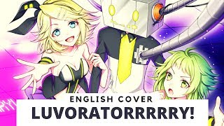 LUVORATORRRRRY! (English cover)  【Frog】