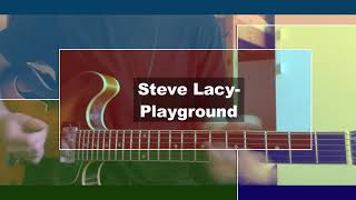 Playground (Apollo XXI)   Steve Lacy GUITAR COVER