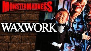 Waxwork (1988) - Monster Madness 2019