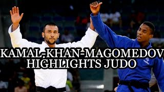 KAMAL-KHAN-MAGOMEDOV (RUS) - HIGHLIGHTS JUDO