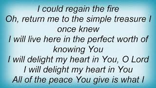 Twila Paris - Delight My Heart Lyrics