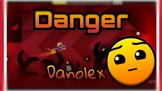 Geometry Dash - Danger by Danolex 100% [All coins] | MasterTH.