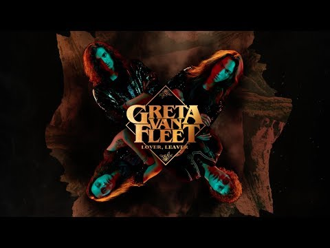 Greta Van Fleet - Lover, Leaver (Audio) - Greta Van Fleet