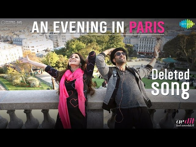 An Evening In Paris Video Song | Deleted Song of Ae Dil Hai Mushkil