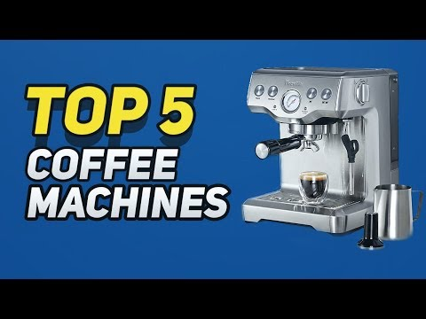 ▶️  Best Coffee Machines In 2018
