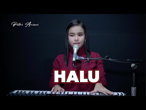 Feby Putri - Halu Cover by Putri Ariani