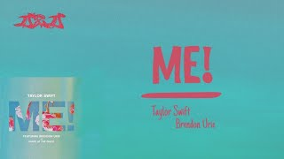Me! - Taylor Swift & Brendon Urie LYRICS