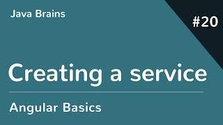 Angular 6 Basics 20 - Creating a service