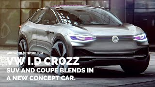 VolksWagen I.D CROZZ Concept | The CUV Of I.D Family.