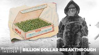 Frozen Food: The $300 Billion Idea That Changed How We Eat   Billion Dollar Breakthrough