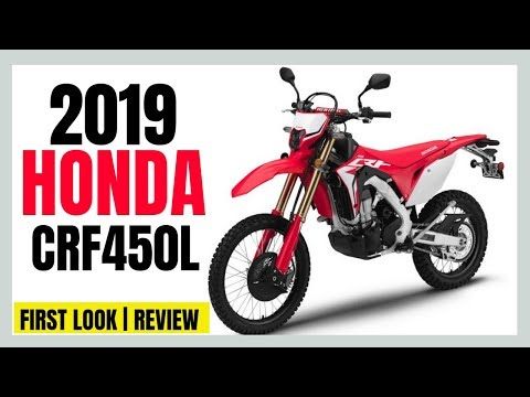 ✅THE 2019 HONDA CRF450L DUAL SPORT MOTORCYCLE | FIRST LOOK REVIEW💥