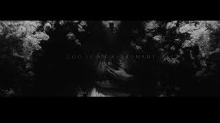 "God Is An Astronaut – ""Burial"""