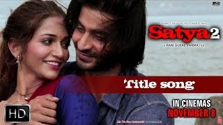 Title Song Video - Satya 2