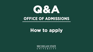 Office of Admissions Q&A: How do I apply?