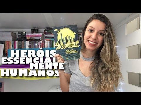 HERÓIS BRASILEIROS: OS SUPREMOS - parte 1 | Memórias de uma Leitora
